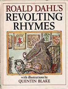Revolting Rhymes by Roald Dahl, Illustrated by Quentin Blake - Book cover